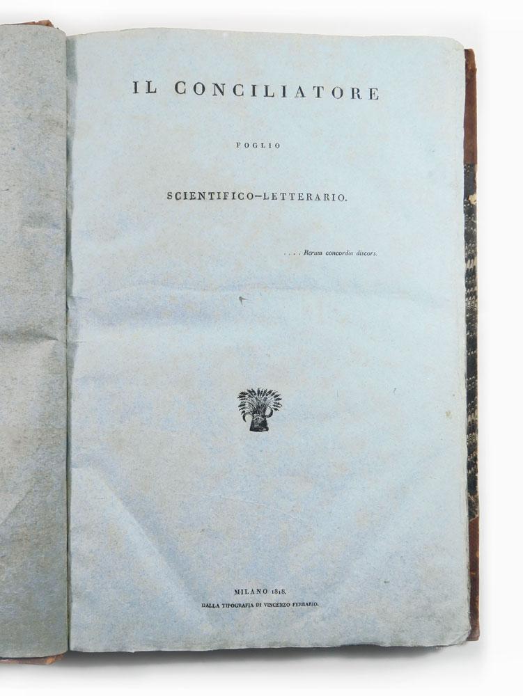 il conciliatore.  foglio scientifico-letterario