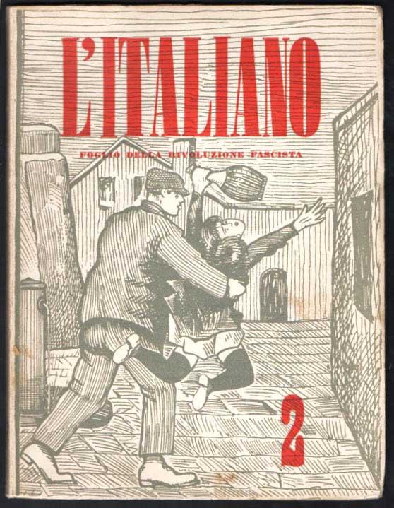 l'italiano: quindicinale [poi: periodico] della rivoluzione fascista