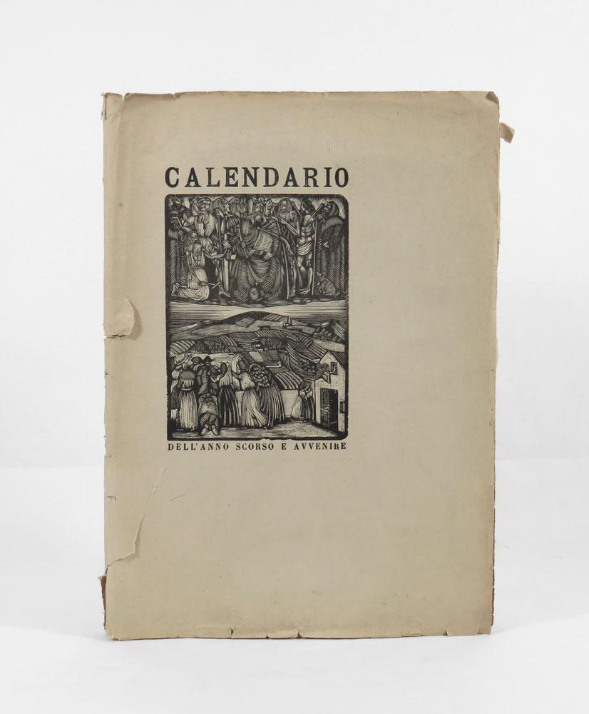calendario dei pensieri e delle pratiche solari [...] l'han compilato carlo betocchi nicola lisi piero bargellini & il contadino - deo gratias