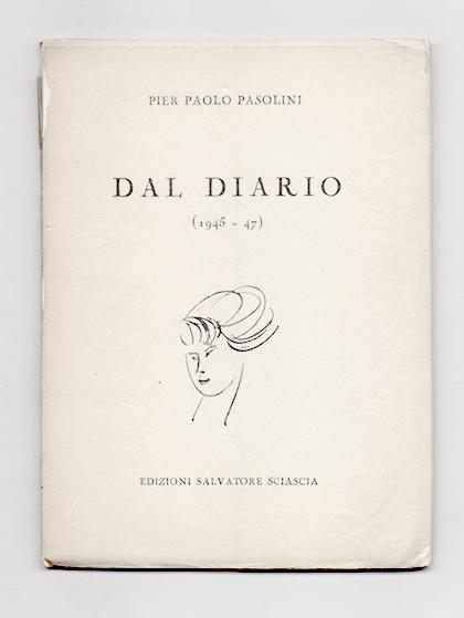 Pier Paolo Pasolini — Dal diario