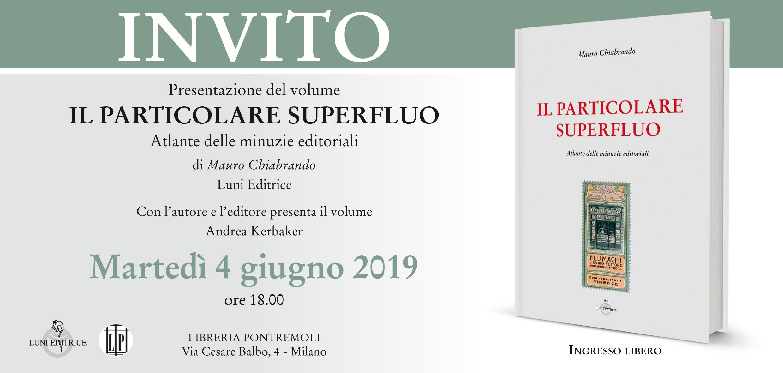 Invito - Il particolare superfluo - Libreria Antiquaria Pontremoli